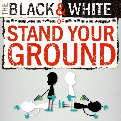 The Black & White of Stand Your Ground